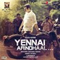 Album Yennai arindhaal (original motion picture soundtrack) de Harris Jayaraj