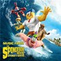 Compilation Music from the spongebob movie sponge out of water avec N.E.R.D. / Tom Kenny / Mr Lawrence / Bill Fagerbakke / Clancy Brown