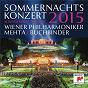 Album Sommernachtskonzert 2015 / summer night concert 2015 de Hans Christian Lumbye / Wiener Philharmoniker / Richard Strauss / Carl Nielsen / Edward Grieg...