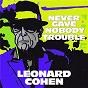 Album Never gave nobody trouble (live at odense soundcheck, 2013) de Léonard Cohen