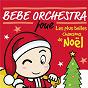 Album Bébé orchestra joue noël de Judson Mancebo