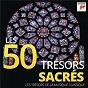 Compilation Les 50 trésors sacrés - les trésors de la musique classique avec Marjana Lipovsek / Enoch Zu Guttenberg / Jean-Sébastien Bach / Ruth Ziesak / W.A. Mozart...