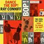Album Dance the bop de Ray Conniff & His Orchestra & Chorus