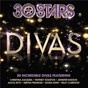 Compilation 30 stars: divas avec Des' Ree / Whitney Houston / Alicia Keys / Kelly Clarkson / Christina Aguilera...