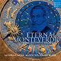 Album Eternal monteverdi de Musica Fiata