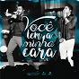 Album Você tem a minha cara (ao vivo) de Henrique & Diego