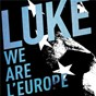 Album We are L' europe de Luke