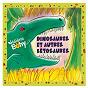 Album Dinosaures et autres bêtosaures (version remasterisée) de Hélène Bohy