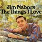 Album The things I love de Jim Nabors