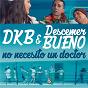 Album No necesito un doctor de Descemer Bueno / Dkb & Descemer Bueno