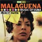 Album Malagueña: music of cuba de Percy Faith