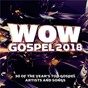 Compilation Wow Gospel 2018 avec Todd Dulaney / Tye Tribbett / William Murphy / Vashawn Mitchell / Tasha Cobbs Leonard...