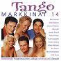 Compilation Tangomarkkinat 14 avec Kai Gideon / Mira Sunnari / Erkki Räsänen / Johanna Pakonen / Riku Lätti...