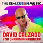 Album The real cuban music (remasterizado) de David Calzado Y Su Charanga Habanera