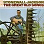 Album The great old songs de Stonewall Jackson