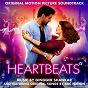 Compilation Heartbeats (original motion picture soundtrack) avec Joseph Angel / Radiiio / Deondre Trakmatik Collins / Kevin Kessee / Gingger Shankar...