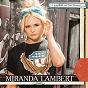 Album Keeper of the flame (radio edit) de Miranda Lambert