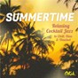 Compilation Summertime - relaxing cocktail jazz to chill, dine and unwind avec Stacey Kent / Lyambiko / Mario Biondi / Ivan Lins / Clàudya...