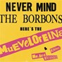 Album Never mind the borbons de Mueveloreina