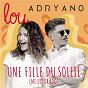 Album Une fille du soleil (mi eldorado) de Adryano / Lou Et Adryano