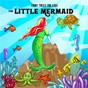 Album The little mermaid de Fairy Tales for Kids