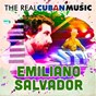 Album The real cuban music (remasterizado) de Emiliano Salvador