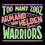 Album Warriors (armand van helden remix) de Too Many Zooz vs Kda / Kda