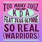 Album So real (warriors) de Kda / Too Many Zooz VS Kda