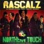 Album Northern touch (20th anniversary remixes) de Rascalz