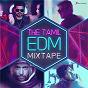 Compilation The tamil edm mixtape avec Abhay Jodhpurkar / Vivek / Mervin / Nakul Abhyankar / Blaazé...