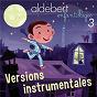 Album Enfantillages 3 (Versions instrumentales) de Aldebert