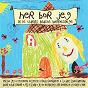 Compilation Her bor jeg - alle tiders bedste børnesange avec Studio Musicians / Lotte Kærsa / Græsrødderne / Kim Larsen / Alberte...