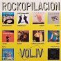 Compilation Rockopilación vol.4 (remasterizado) avec Moris / Mediterraneo / Mermelada / Bloque / Topo...