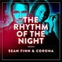 Album The Rhythm of the Night de Teddy Corona / Sean Finn & Teddy Corona