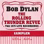 Album The Rolling Thunder Revue: The 1975 Live Recordings (Sampler) de Bob Dylan