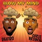 Album Blow my mind de Chris Brown / Davido X Chris Brown