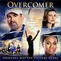 Album Overcomer Original Motion Picture Score de Paul Mills