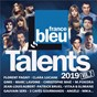 "Compilation Talents France Bleu 2019, Vol 2 avec Electric Light Orchestra ""Elo"" / Florent Pagny / Clara Luciani / Maître Gims / Sting..."