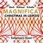 Album Magnificat in e-flat major, BWV 243a/III. vom himmel hoch de Solomon S Knot / Jean-Sébastien Bach