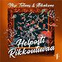 Album Helposti rikkoutuvaa de Aikakone / Yksi Totuus & Aikakone