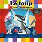 Album Le loup qui voulait faire son spectacle de Loup