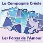 Album Les Forces de l'Amour de La Compagnie Créole