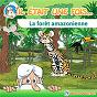 Album Il était une fois... La forêt amazonienne de Hello Maestro