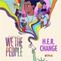 """Album Change (from the Netflix Series """"We The People"""") de H E R"""
