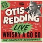 Album Live at the whisky a go go: the complete recordings de Otis Redding