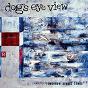 Album Tomorrow always comes de Dog'S Eye View