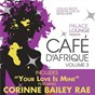 Compilation Palace lounge presents: café d'afrique, vol. 3 (bonus track version) avec Samantha James / Corinne Bailey Rae / New Mastersounds / Prime Circle / Goldfish...