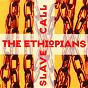 Album Slave call de The Ethiopians