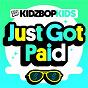Album Just got paid de Kidz Bop Kids
