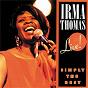Album Simply the best: live! de Irma Thomas